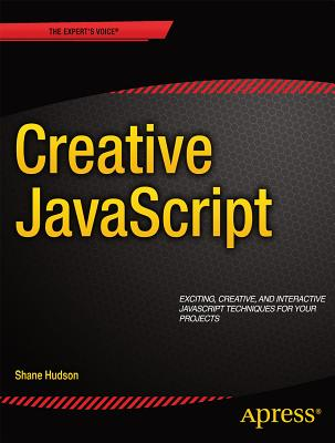 Javascript Creativity By Hudson, Shane