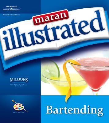 Maran Illustrated Bartending
